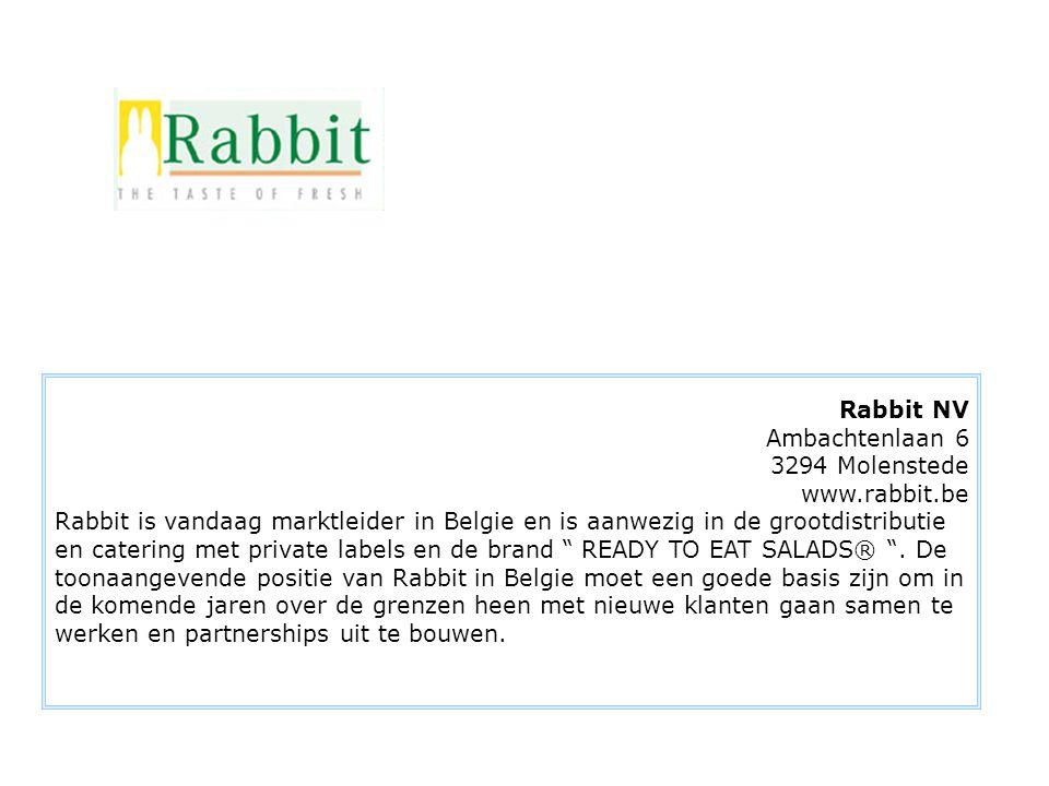 Rabbit NV Ambachtenlaan 6 3294 Molenstede www.rabbit.be