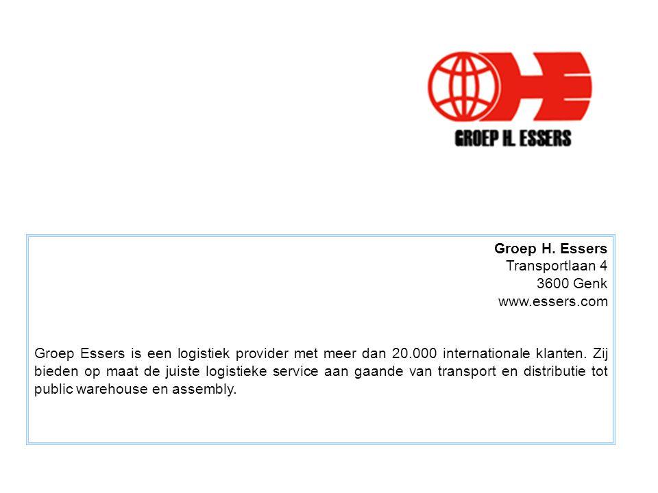 Groep H. Essers Transportlaan 4. 3600 Genk. www.essers.com.