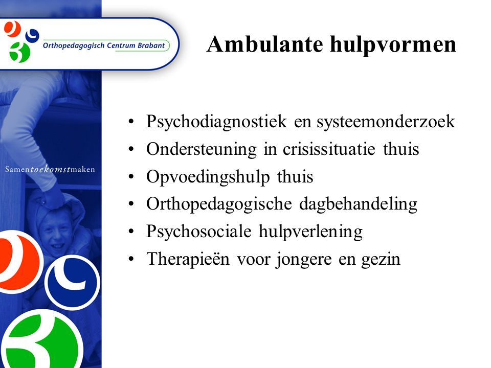 Ambulante hulpvormen Psychodiagnostiek en systeemonderzoek