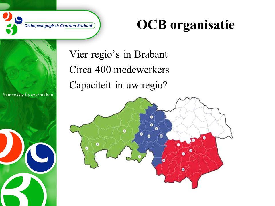 OCB organisatie Vier regio's in Brabant Circa 400 medewerkers
