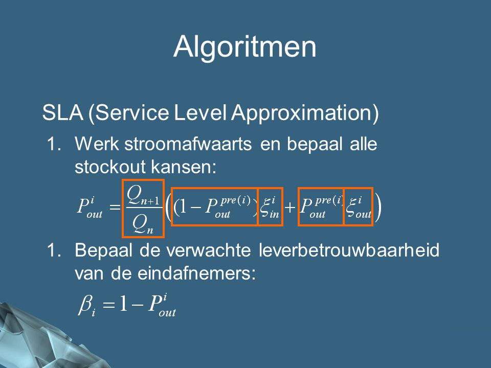 Algoritmen SLA (Service Level Approximation)