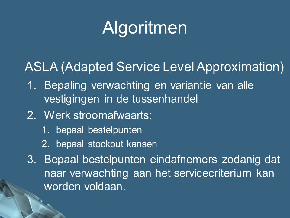 Algoritmen ASLA (Adapted Service Level Approximation)