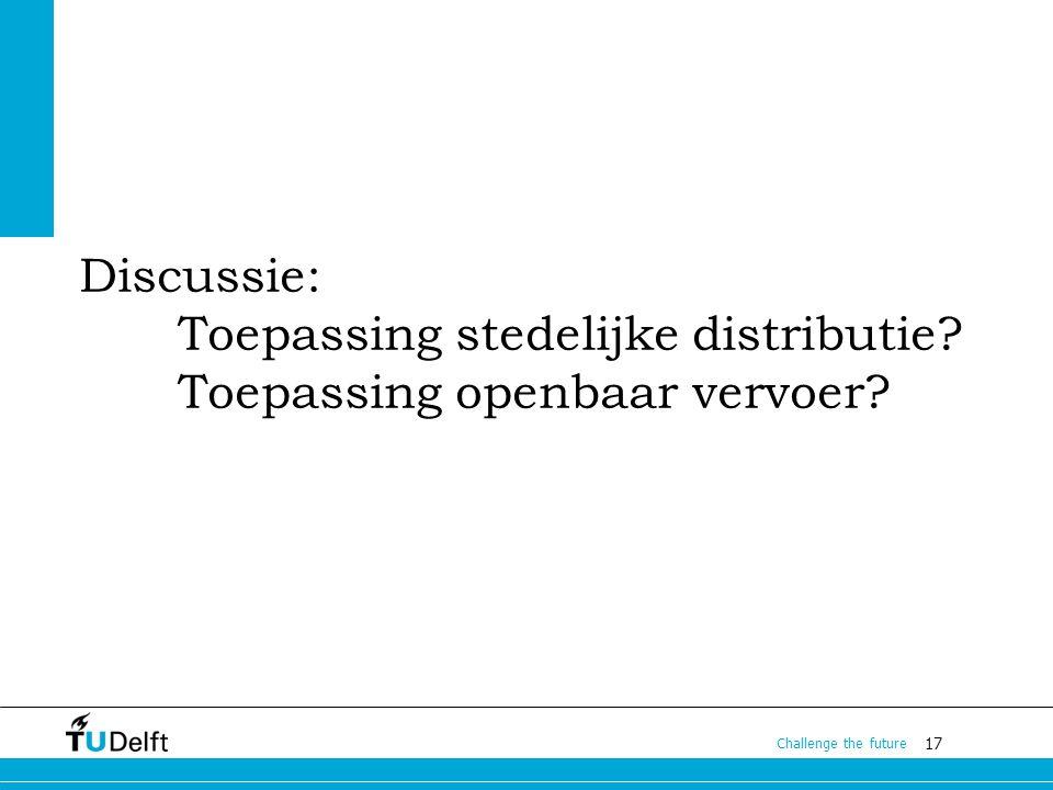 Discussie: Toepassing stedelijke distributie
