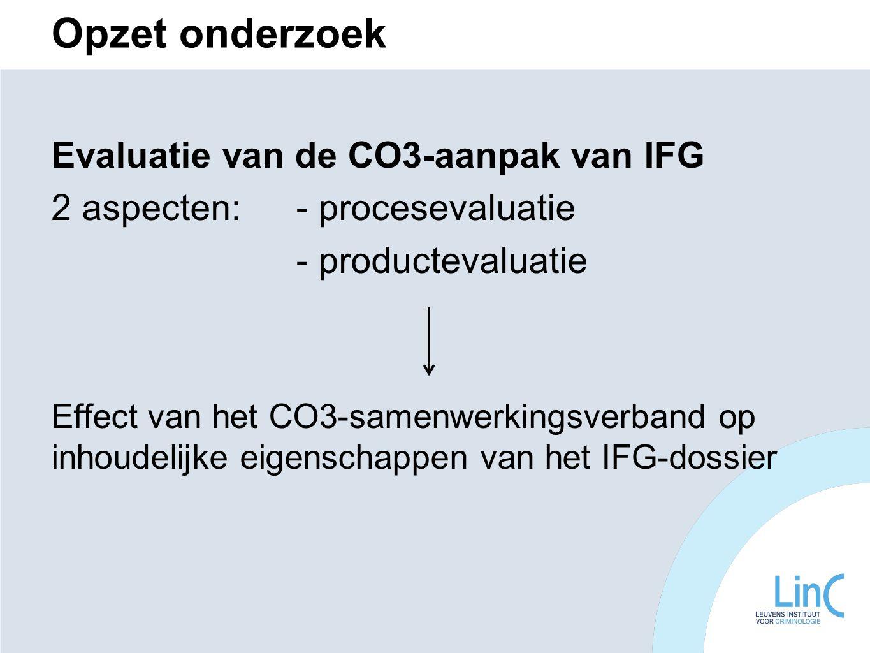 Opzet onderzoek Evaluatie van de CO3-aanpak van IFG