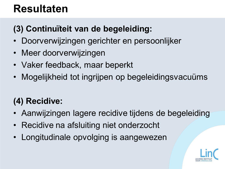 Resultaten (3) Continuïteit van de begeleiding: