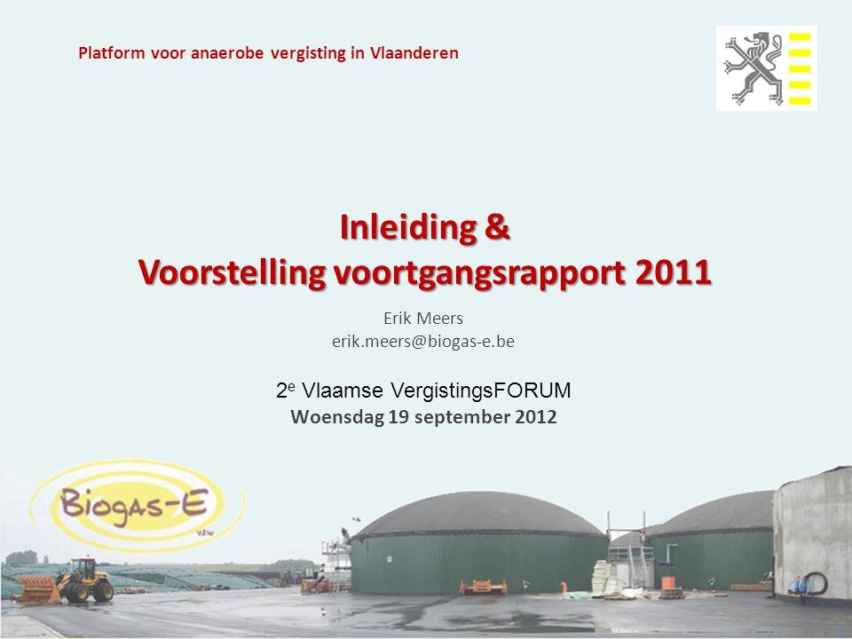 Inleiding & Voorstelling voortgangsrapport 2011