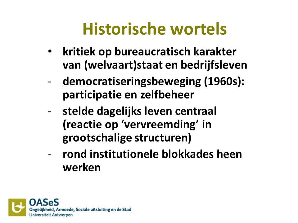 Historische wortels kritiek op bureaucratisch karakter van (welvaart)staat en bedrijfsleven.