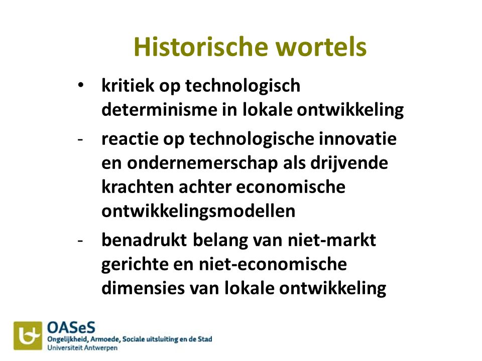 Historische wortels kritiek op technologisch determinisme in lokale ontwikkeling.