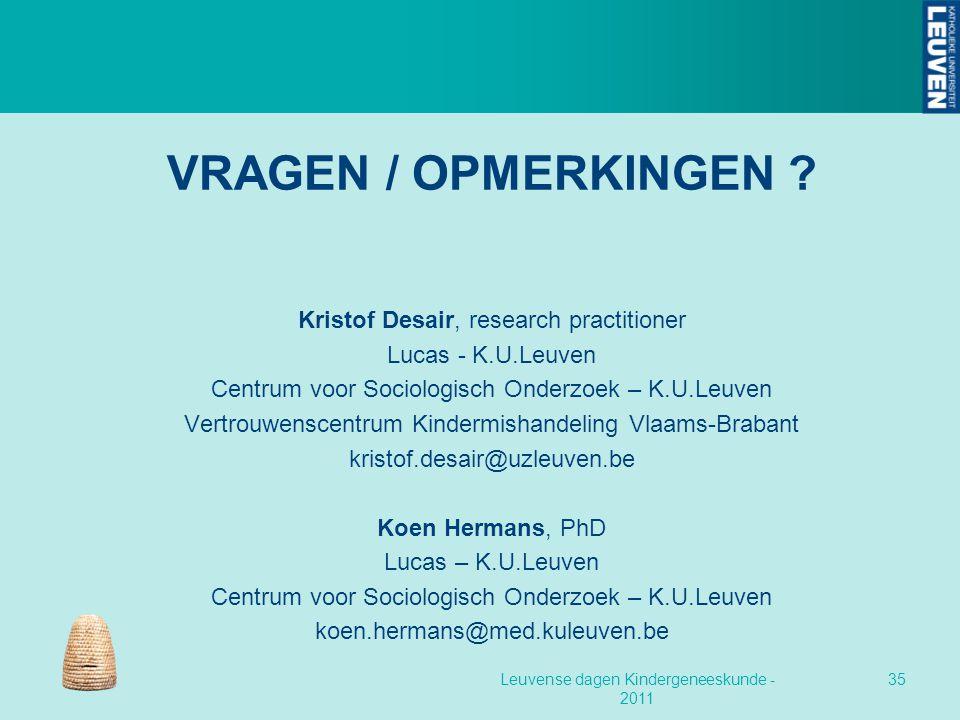 VRAGEN / OPMERKINGEN Kristof Desair, research practitioner