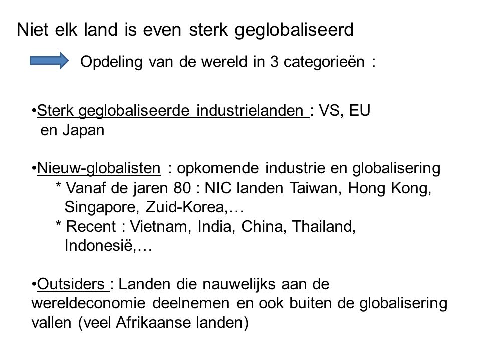 Niet elk land is even sterk geglobaliseerd