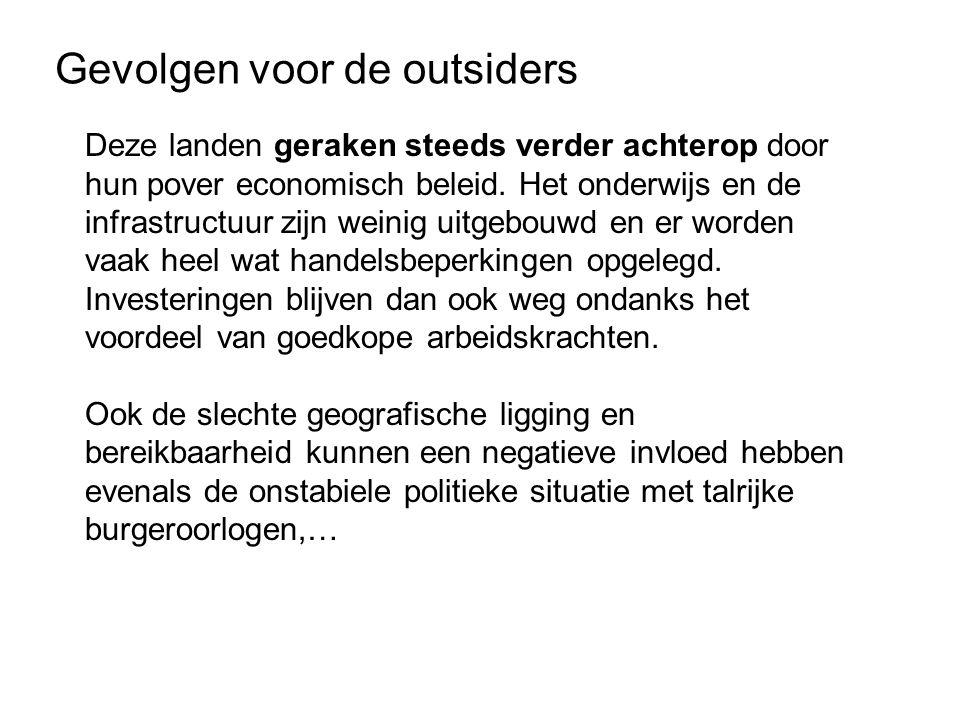 Gevolgen voor de outsiders