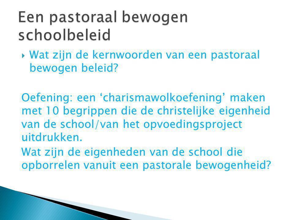 Een pastoraal bewogen schoolbeleid
