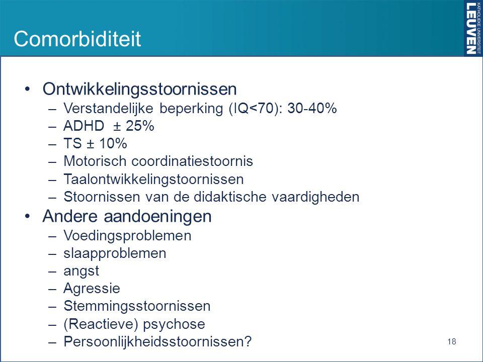 Comorbiditeit Ontwikkelingsstoornissen Andere aandoeningen