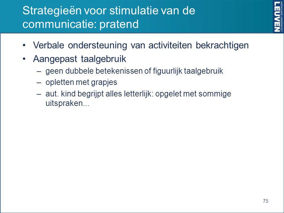 Strategieën voor stimulatie van de communicatie: pratend