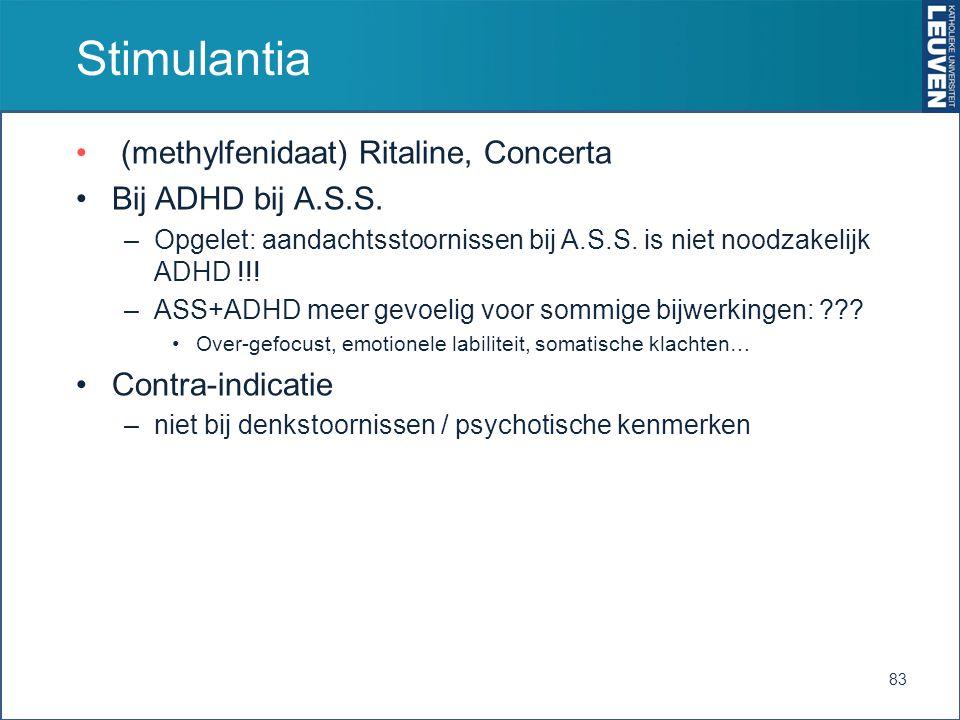Stimulantia (methylfenidaat) Ritaline, Concerta Bij ADHD bij A.S.S.