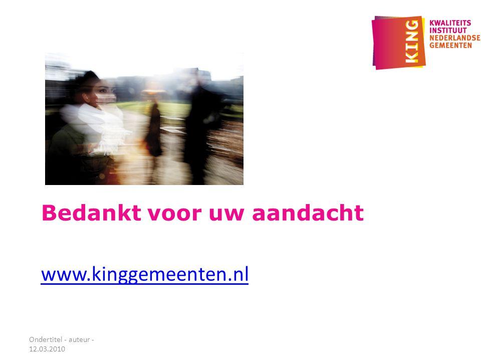 Bedankt voor uw aandacht www.kinggemeenten.nl