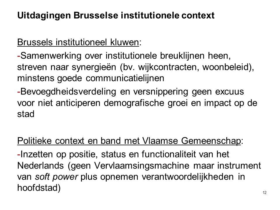 Uitdagingen Brusselse institutionele context