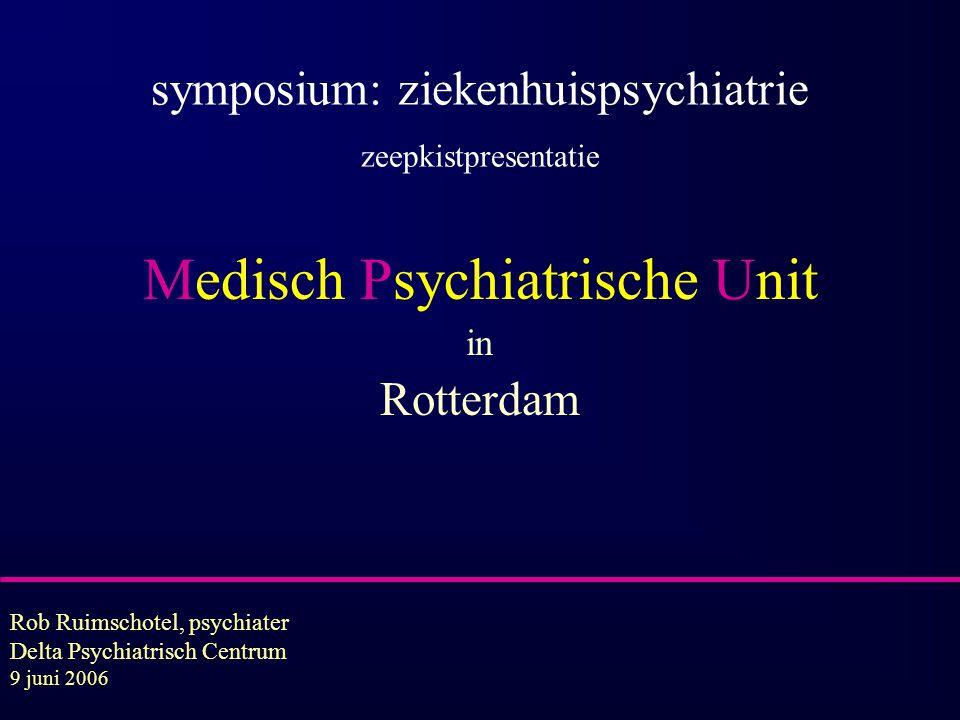 Medisch Psychiatrische Unit in Rotterdam