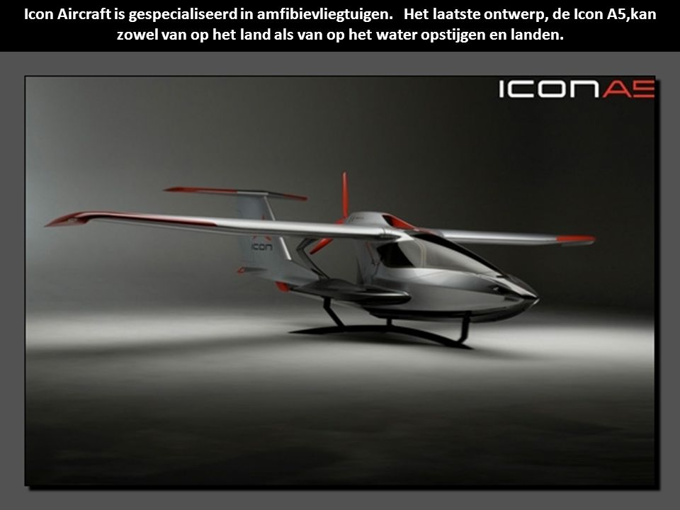 Icon Aircraft is gespecialiseerd in amfibievliegtuigen