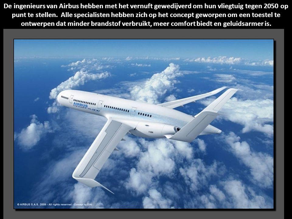 De ingenieurs van Airbus hebben met het vernuft gewedijverd om hun vliegtuig tegen 2050 op punt te stellen.