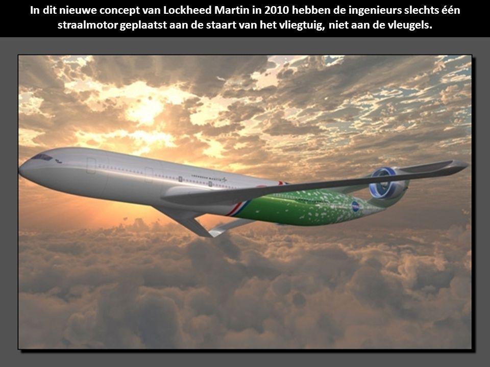 In dit nieuwe concept van Lockheed Martin in 2010 hebben de ingenieurs slechts één straalmotor geplaatst aan de staart van het vliegtuig, niet aan de vleugels.