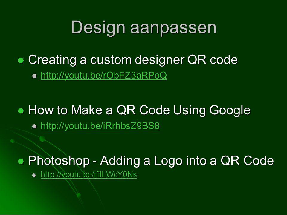 Design aanpassen Creating a custom designer QR code