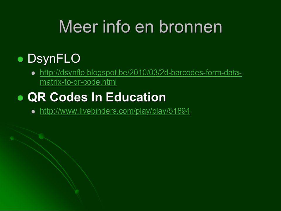 Meer info en bronnen DsynFLO QR Codes In Education