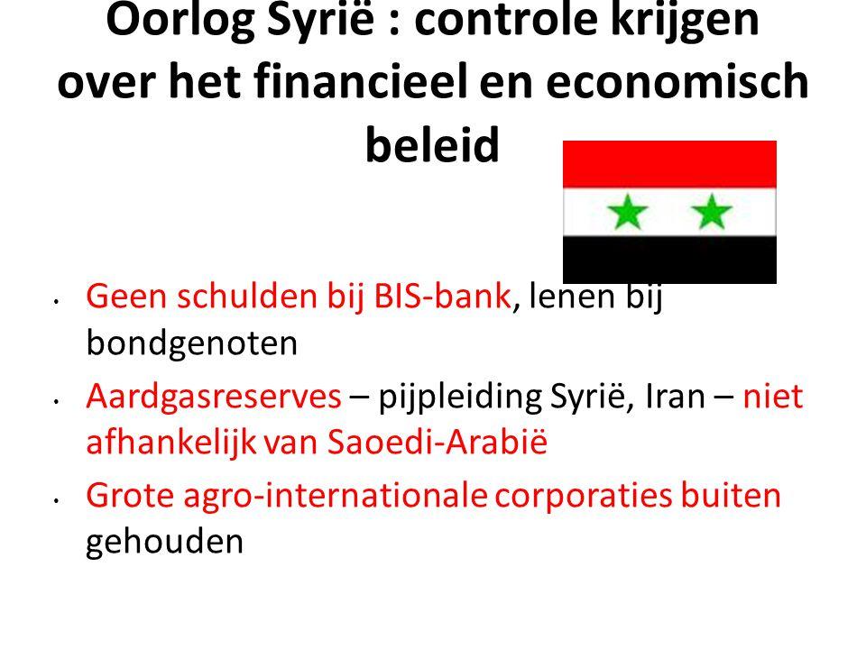 Oorlog Syrië : controle krijgen over het financieel en economisch beleid