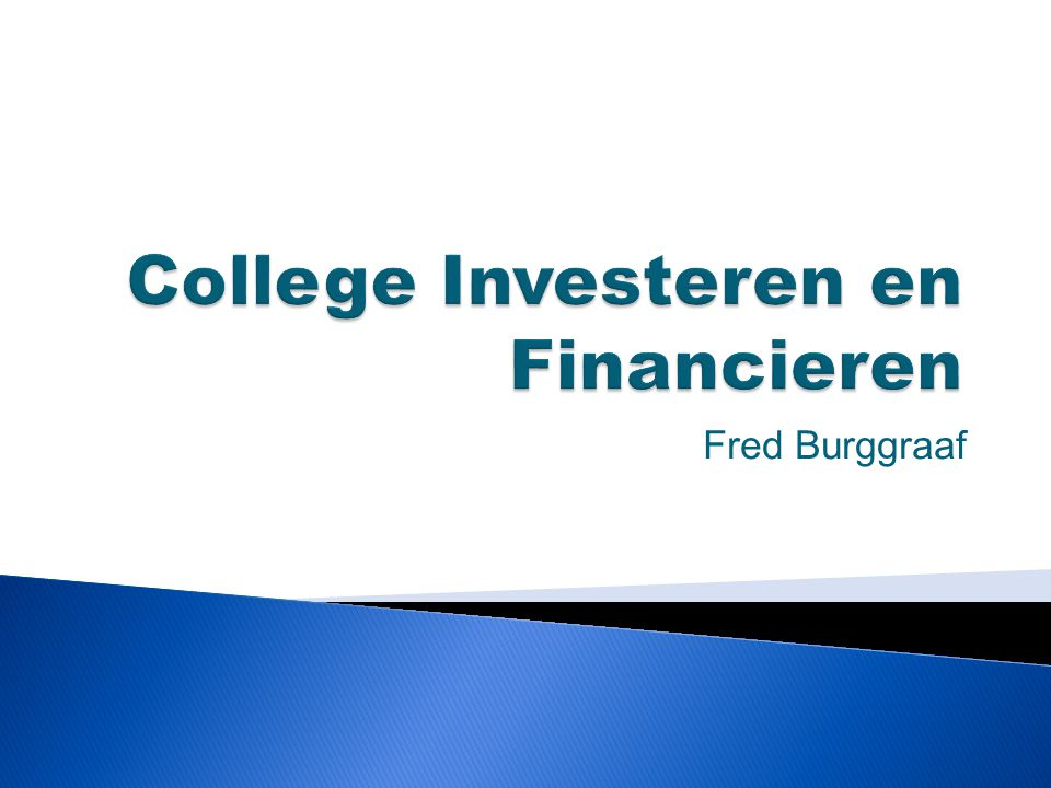 College Investeren en Financieren