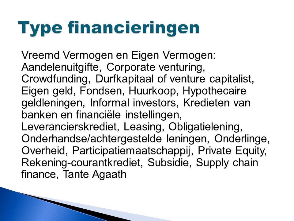 Type financieringen