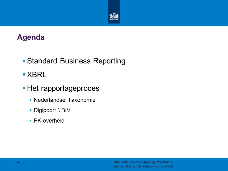 Standard Business Reporting XBRL Het rapportageproces