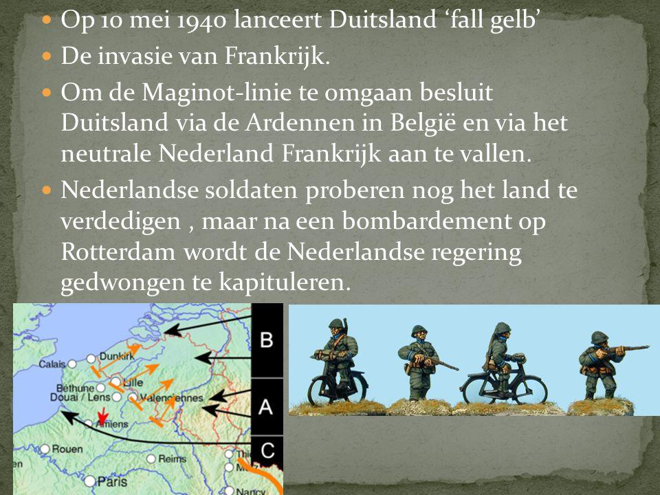 Op 10 mei 1940 lanceert Duitsland 'fall gelb'