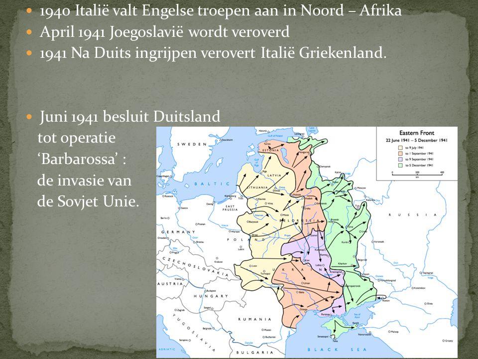 1940 Italië valt Engelse troepen aan in Noord – Afrika