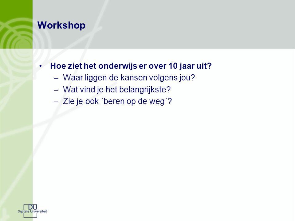 Workshop Hoe ziet het onderwijs er over 10 jaar uit