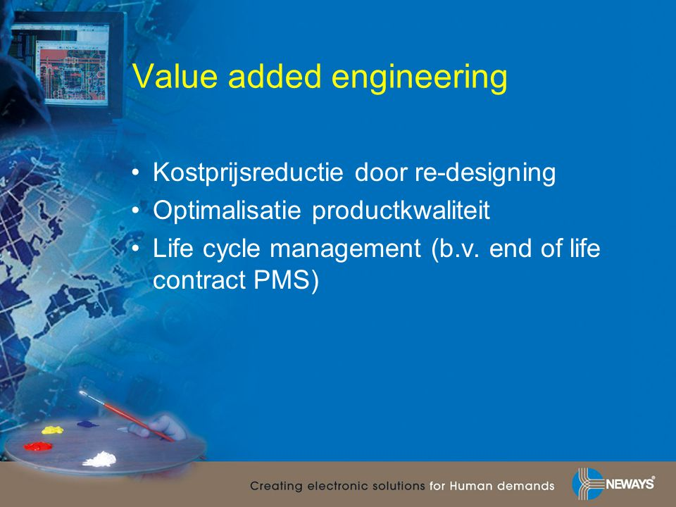 Value added engineering