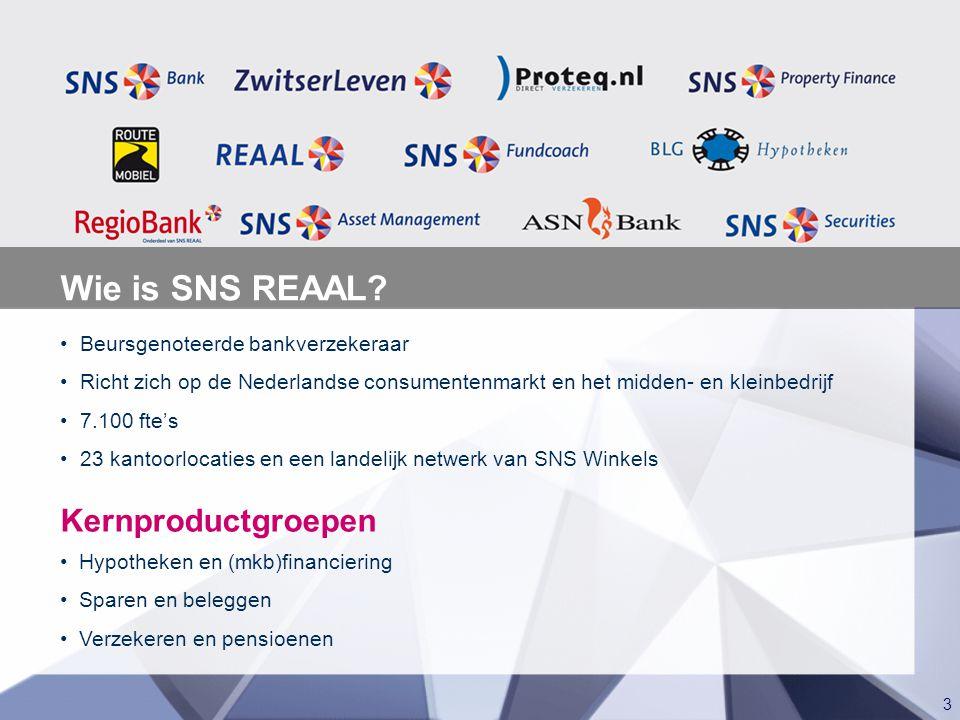 Wie is SNS REAAL Kernproductgroepen • Beursgenoteerde bankverzekeraar