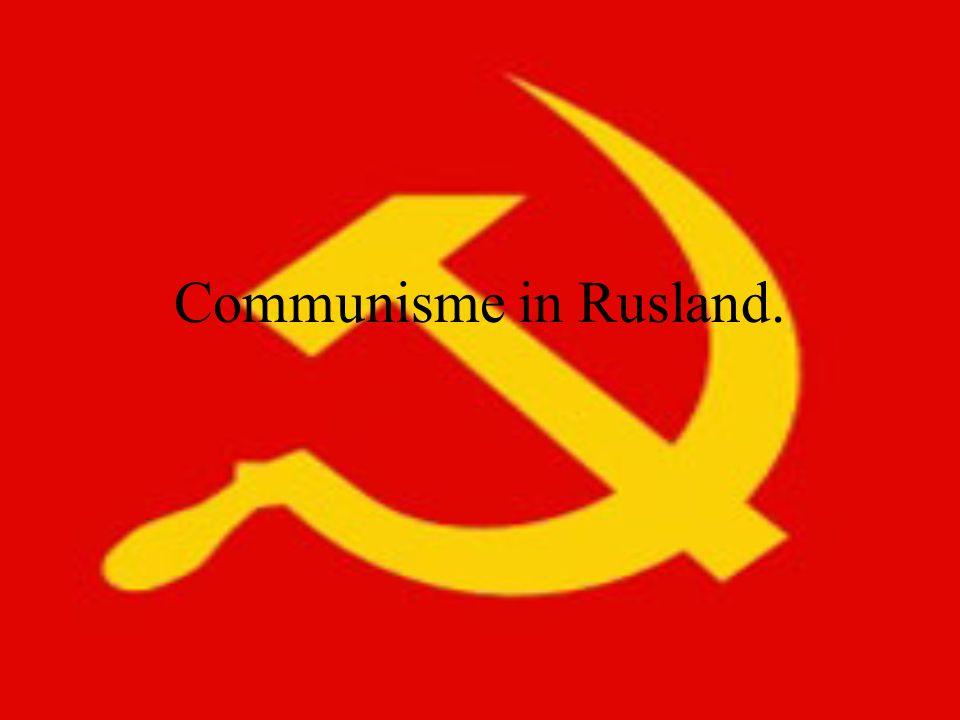 Communisme in Rusland.