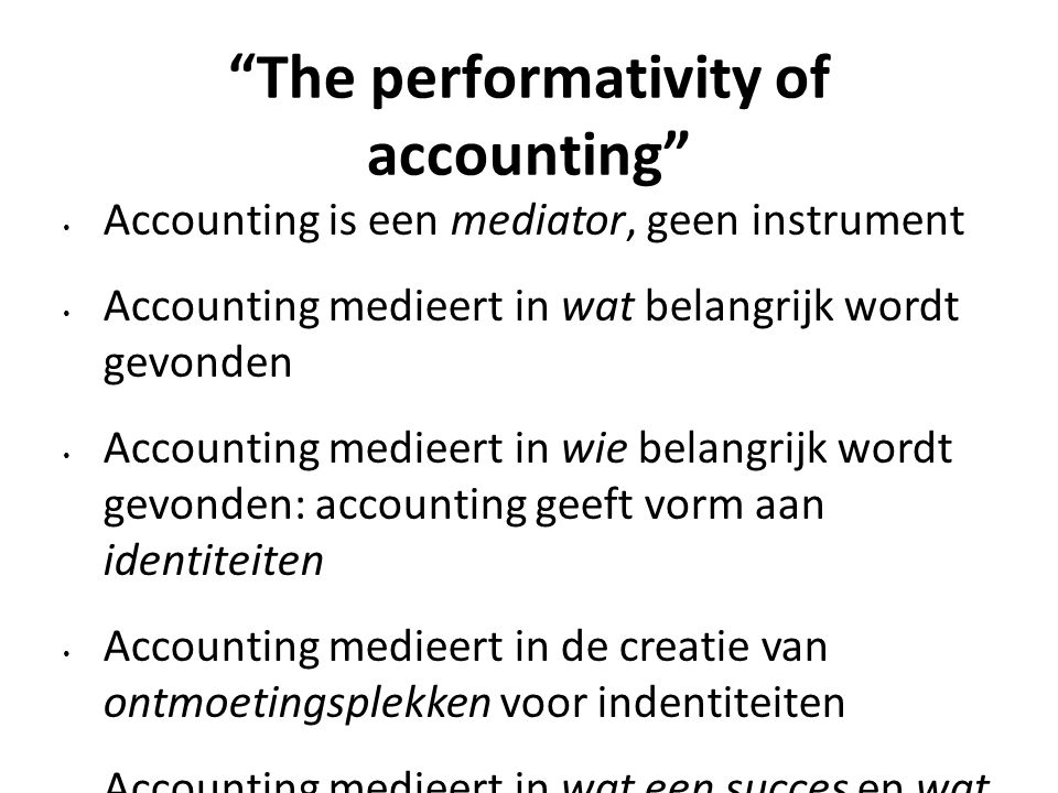 The performativity of accounting