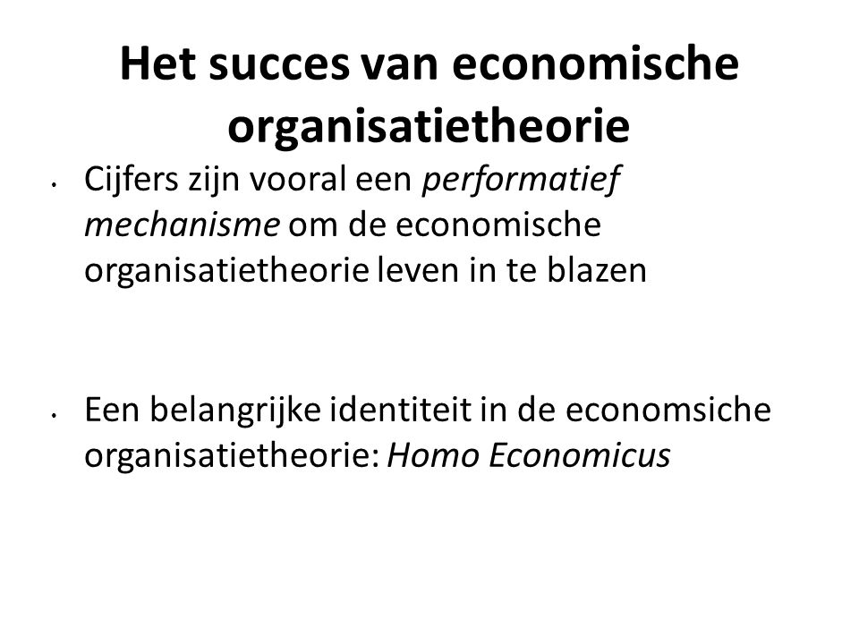 Het succes van economische organisatietheorie