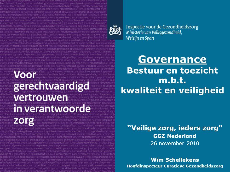 Governance Bestuur en toezicht m.b.t. kwaliteit en veiligheid
