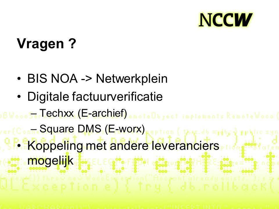 Vragen BIS NOA -> Netwerkplein Digitale factuurverificatie