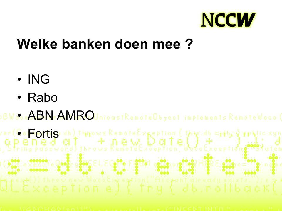 Welke banken doen mee ING Rabo ABN AMRO Fortis