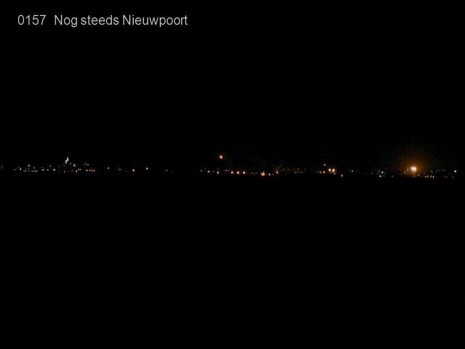 0157 Nog steeds Nieuwpoort Er zijn 27 minuten verstreken sinds het begin.