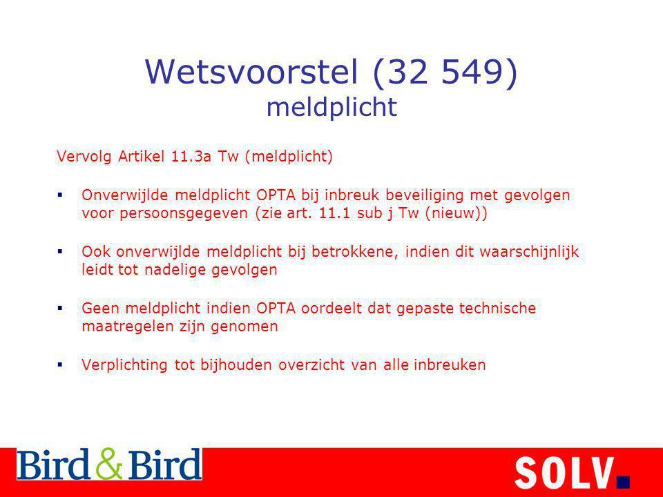 Wetsvoorstel (32 549) meldplicht