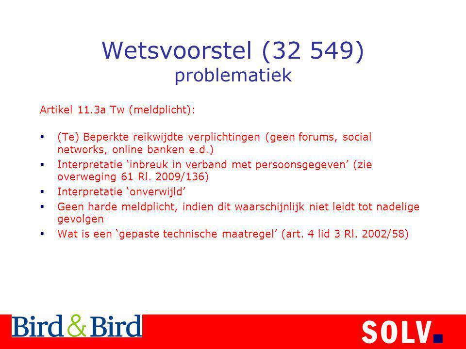 Wetsvoorstel (32 549) problematiek