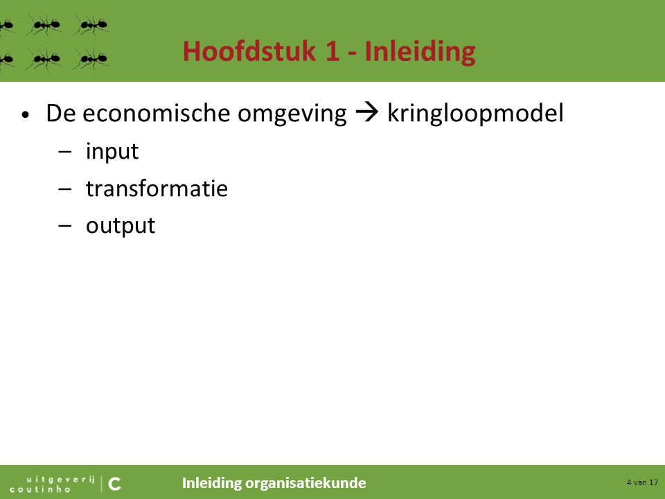 Hoofdstuk 1 - Inleiding De economische omgeving  kringloopmodel input