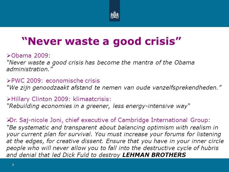 Never waste a good crisis