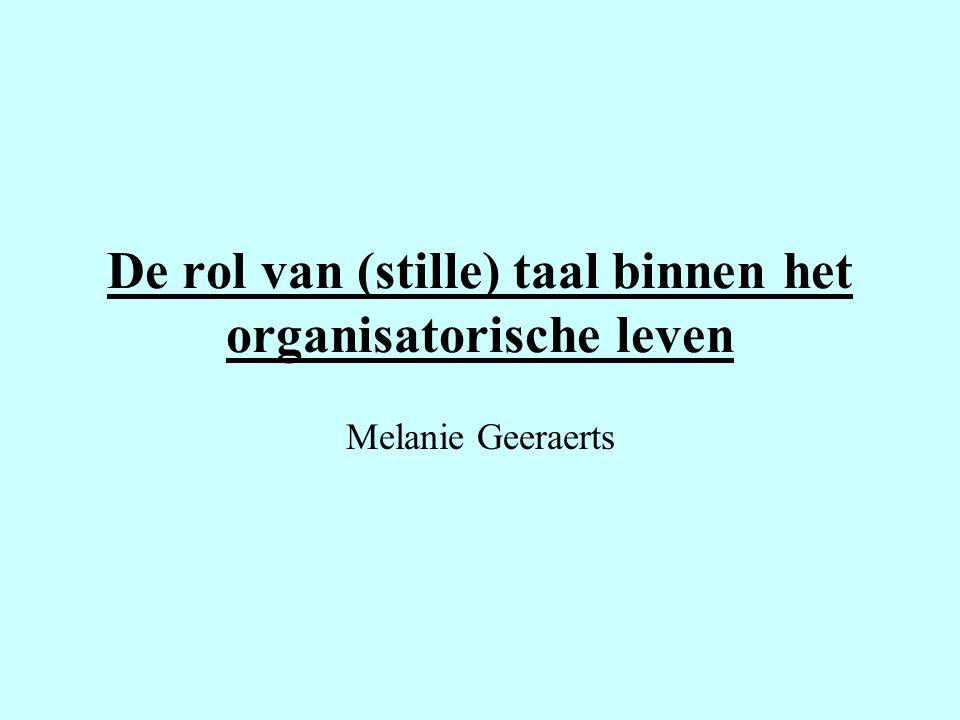 De rol van (stille) taal binnen het organisatorische leven