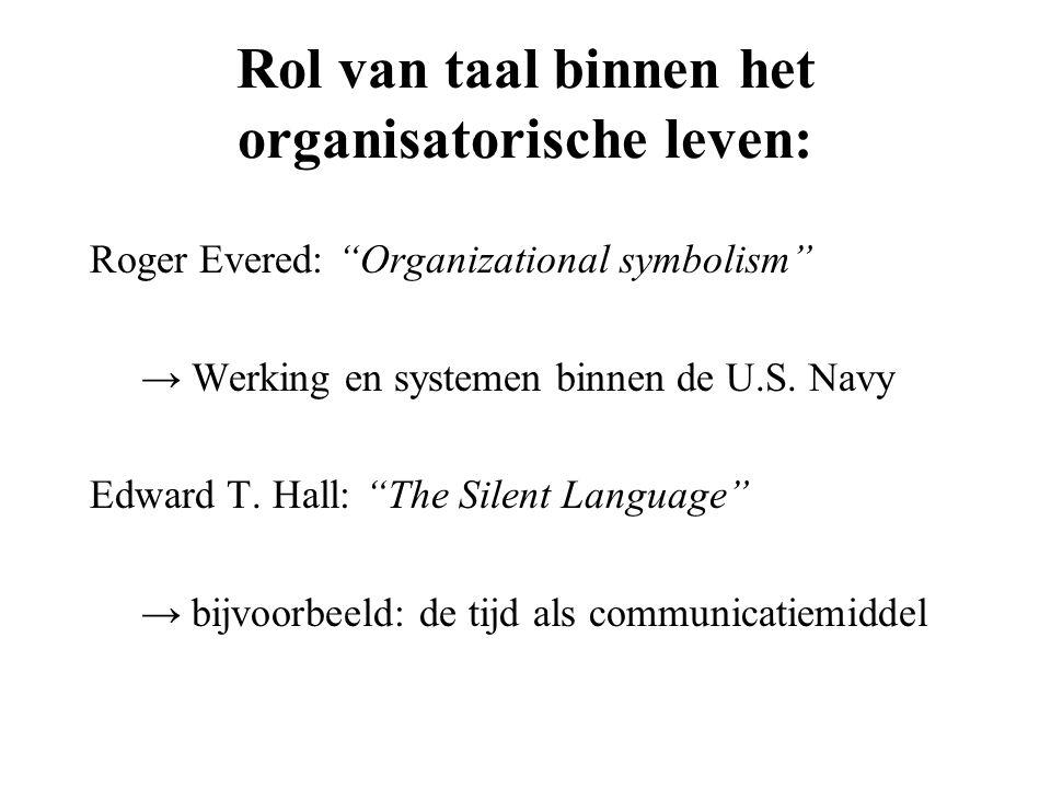 Rol van taal binnen het organisatorische leven: