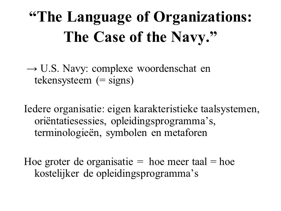 The Language of Organizations: The Case of the Navy.